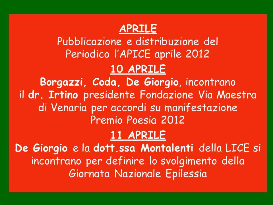 Pubblicazione e distribuzione del Periodico l'APICE aprile 2012