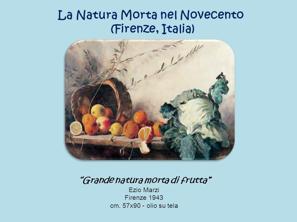 La Natura Morta nel Novecento Grande natura morta di frutta