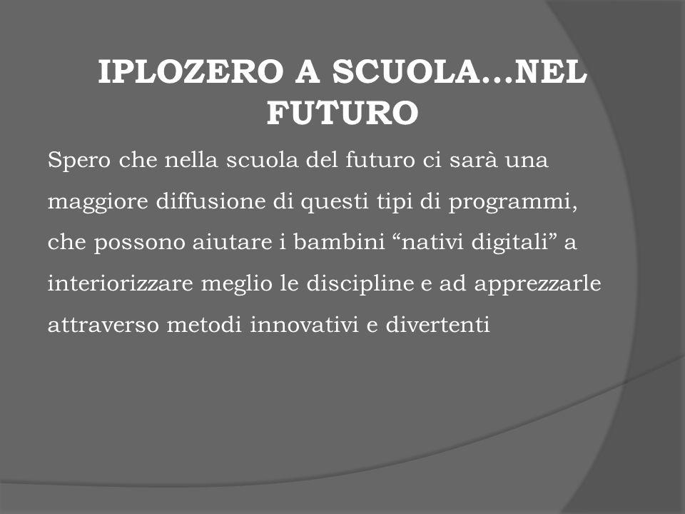 Iplozero a scuola…nel futuro