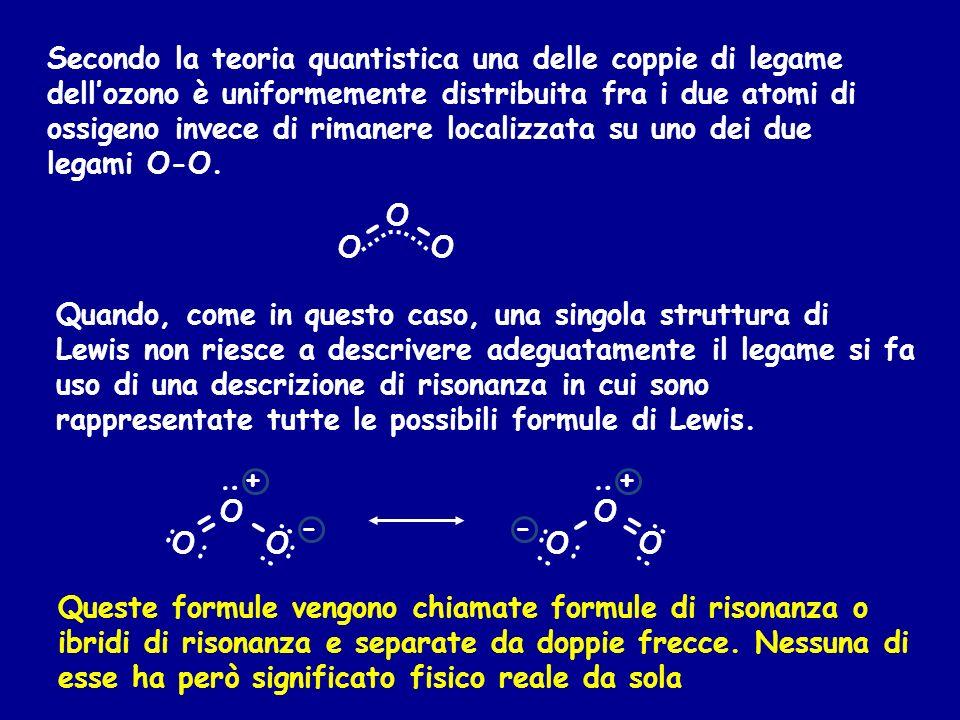 Secondo la teoria quantistica una delle coppie di legame dell'ozono è uniformemente distribuita fra i due atomi di ossigeno invece di rimanere localizzata su uno dei due legami O-O.