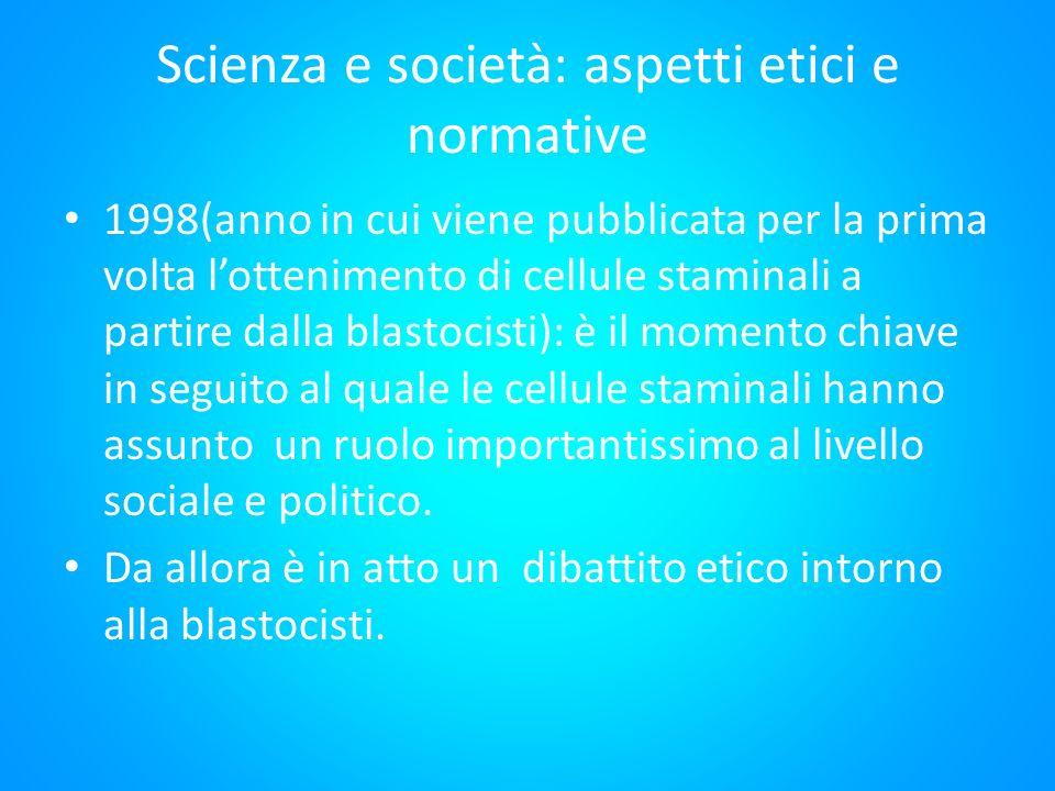 Scienza e società: aspetti etici e normative