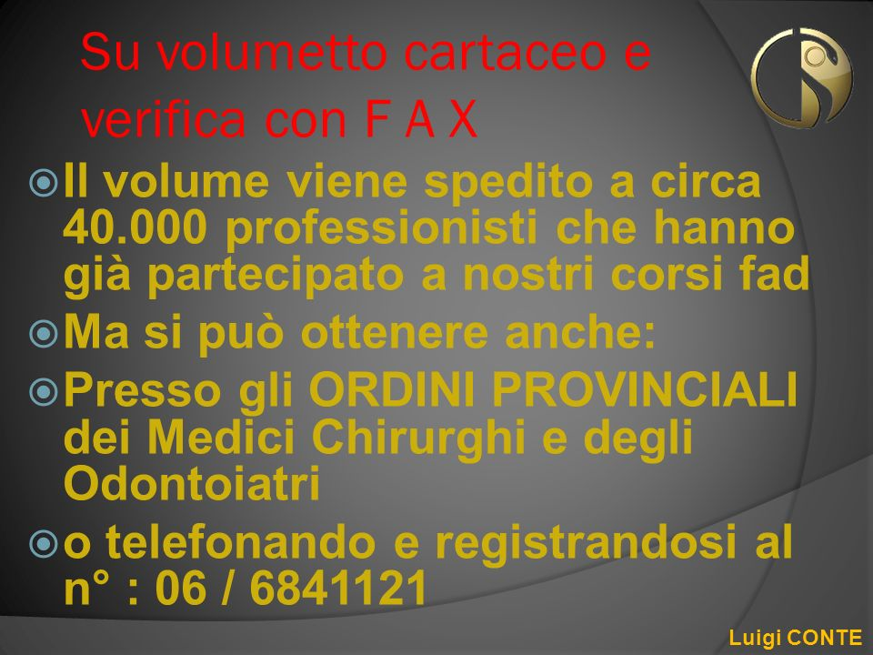 Su volumetto cartaceo e verifica con F A X