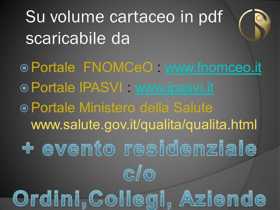 + evento residenziale c/o Ordini,Collegi, Aziende