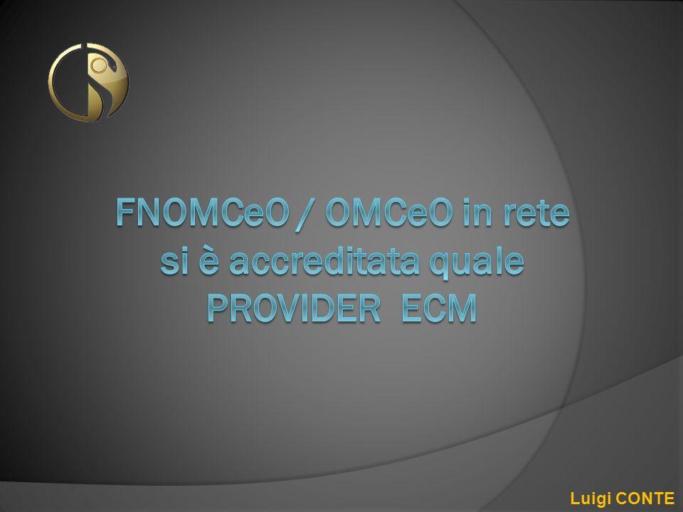 FNOMCeO / OMCeO in rete si è accreditata quale PROVIDER ECM