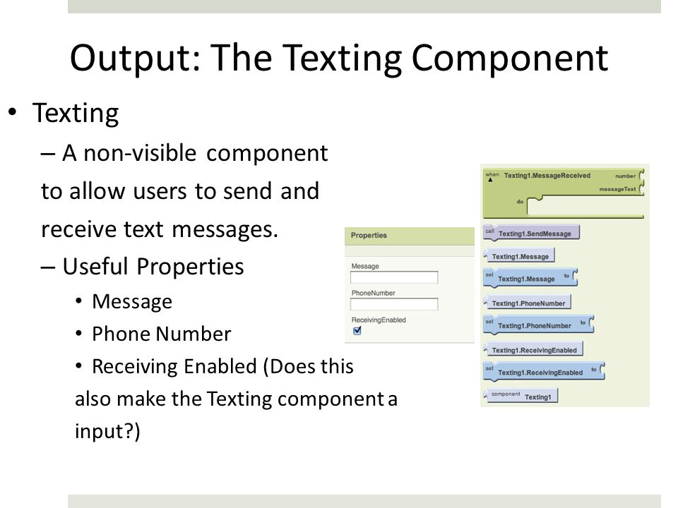 Output: The Texting Component