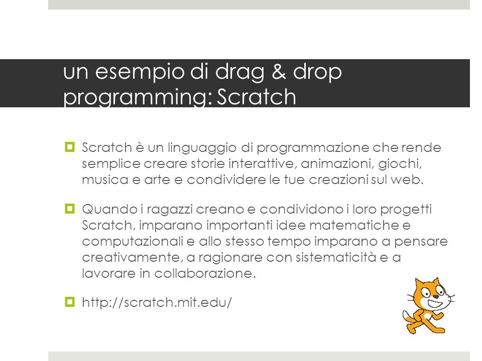 un esempio di drag & drop programming: Scratch