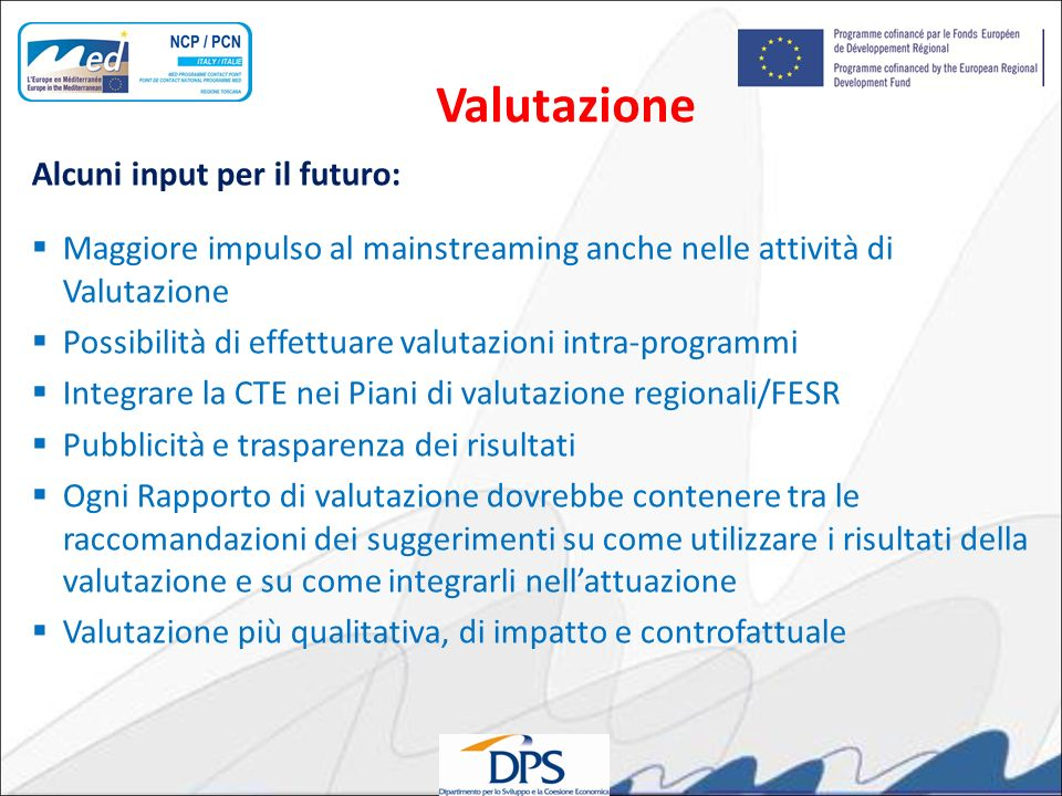 Valutazione Alcuni input per il futuro: