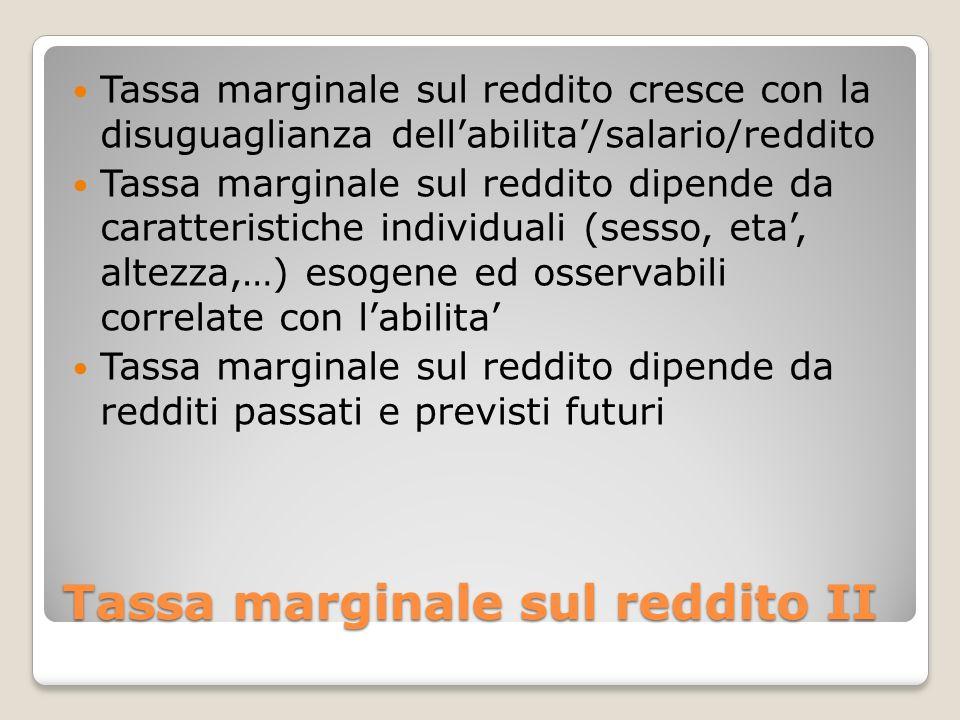 Tassa marginale sul reddito II