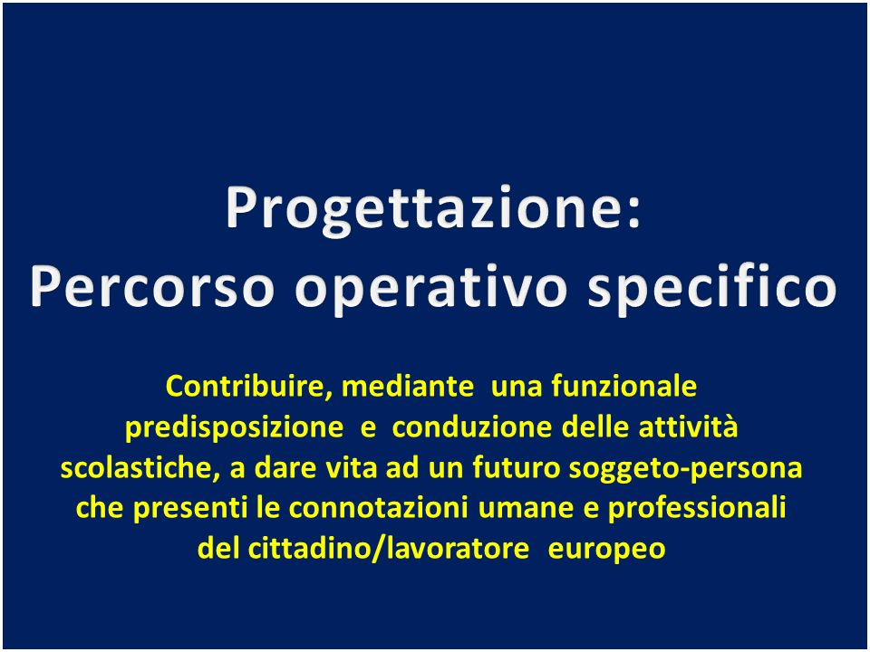 Percorso operativo specifico