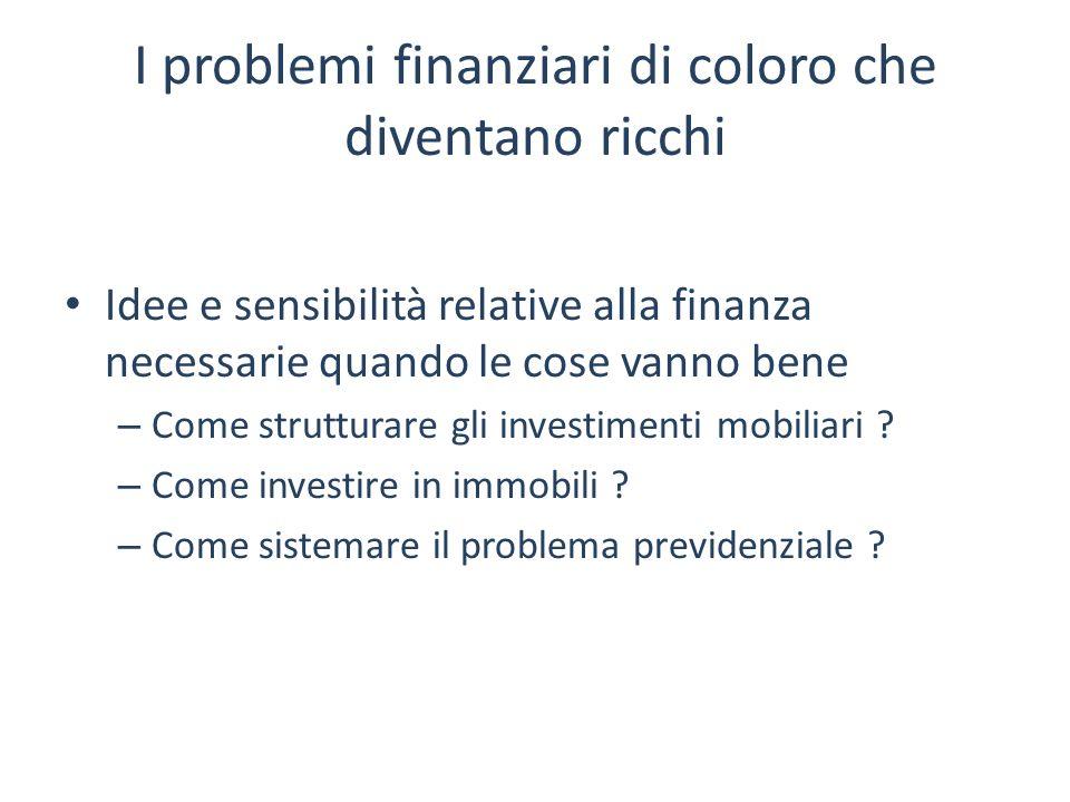 I problemi finanziari di coloro che diventano ricchi