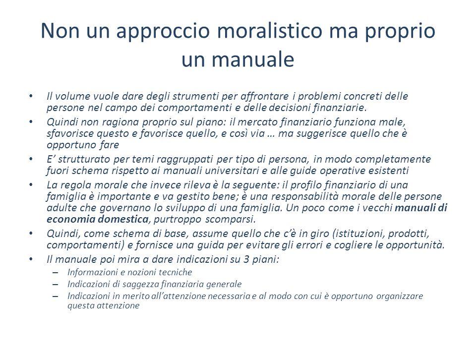 Non un approccio moralistico ma proprio un manuale