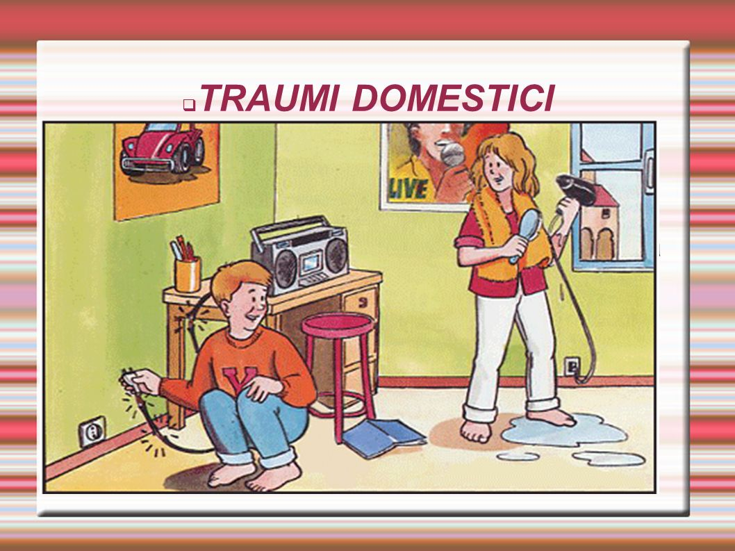 TRAUMI DOMESTICI
