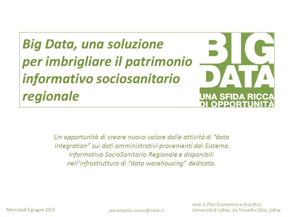 Big Data, una soluzione per imbrigliare il patrimonio informativo sociosanitario regionale