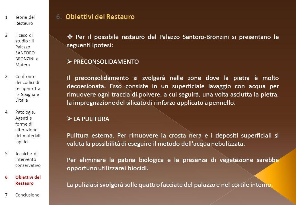 6. Obiettivi del Restauro
