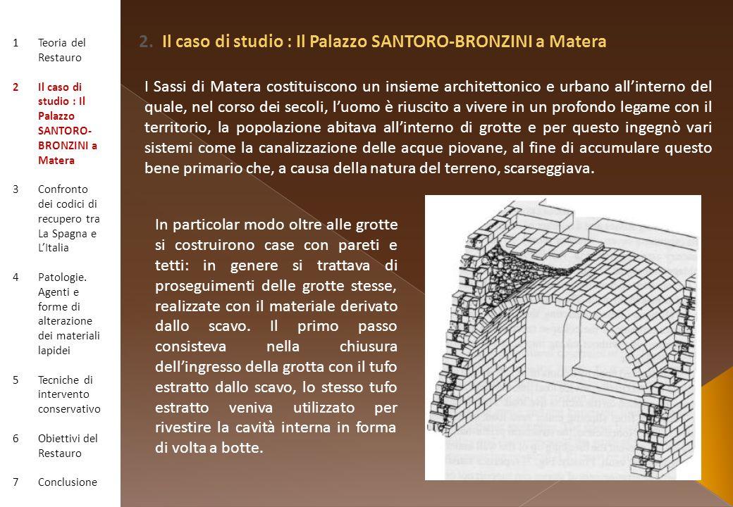 2. Il caso di studio : Il Palazzo SANTORO-BRONZINI a Matera
