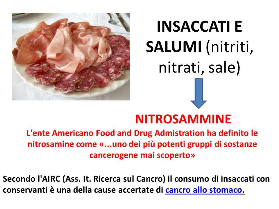 INSACCATI E SALUMI (nitriti, nitrati, sale)