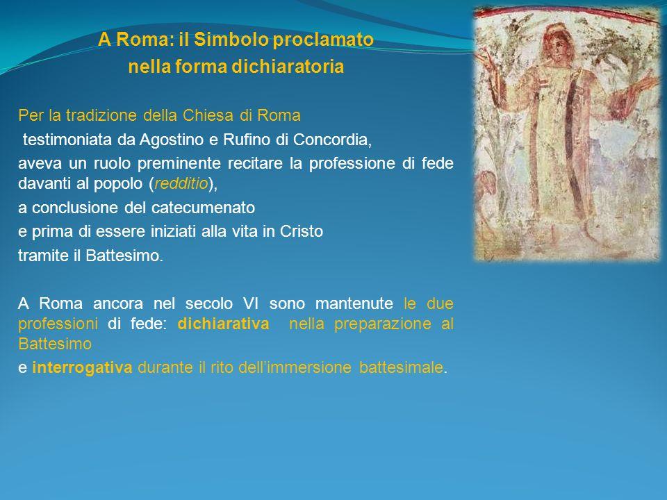 A Roma: il Simbolo proclamato nella forma dichiaratoria