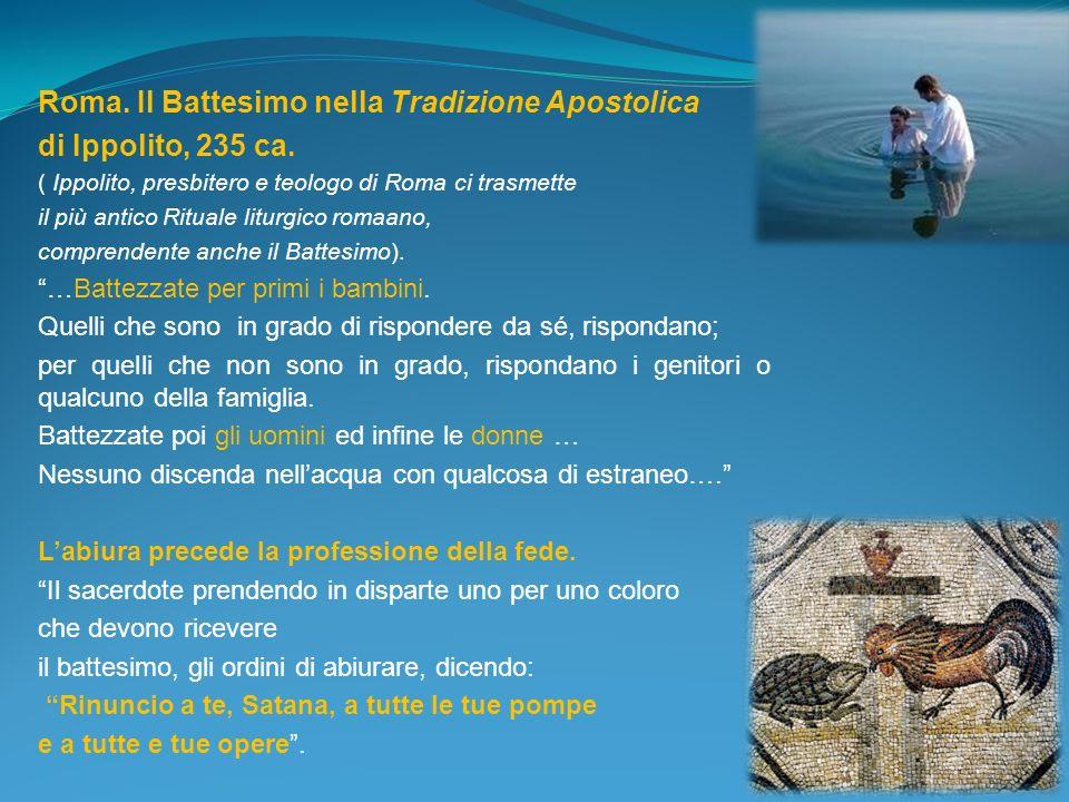 Roma. Il Battesimo nella Tradizione Apostolica di Ippolito, 235 ca.