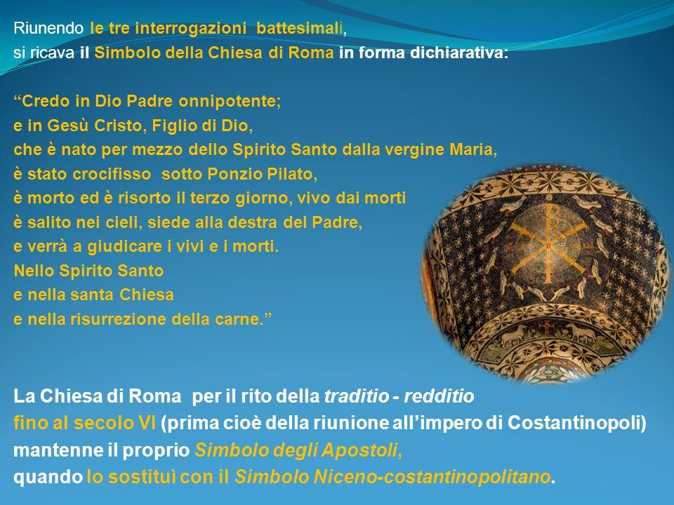 La Chiesa di Roma per il rito della traditio - redditio