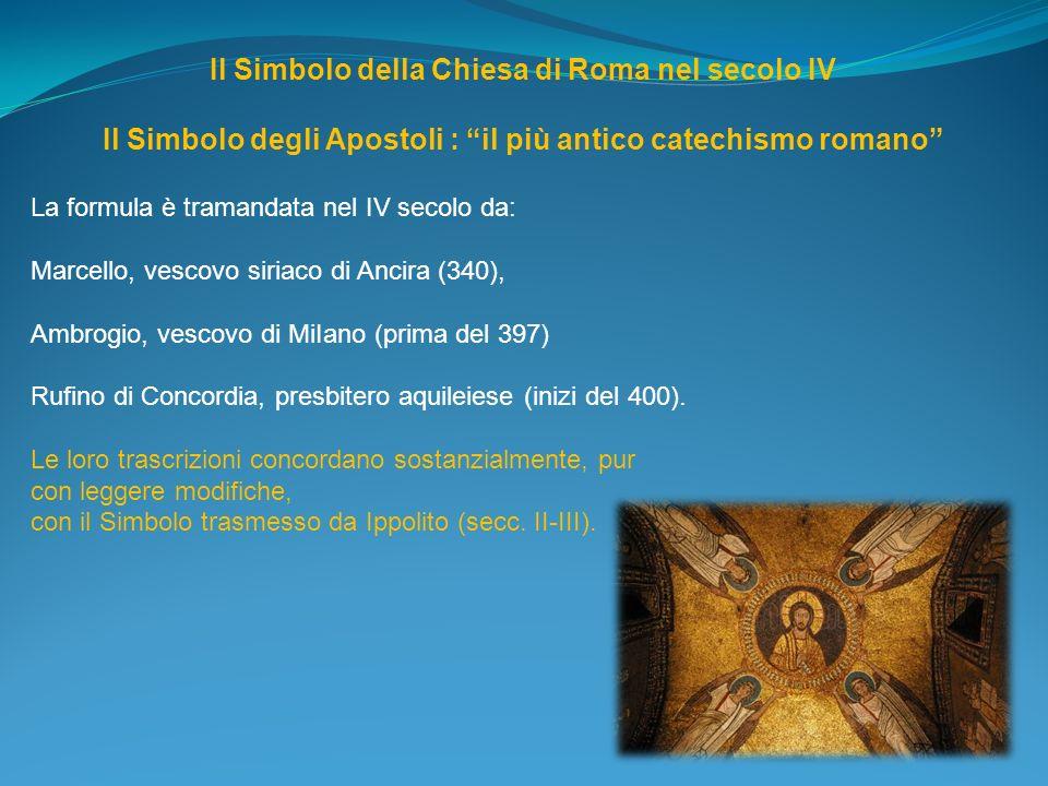 Il Simbolo della Chiesa di Roma nel secolo IV