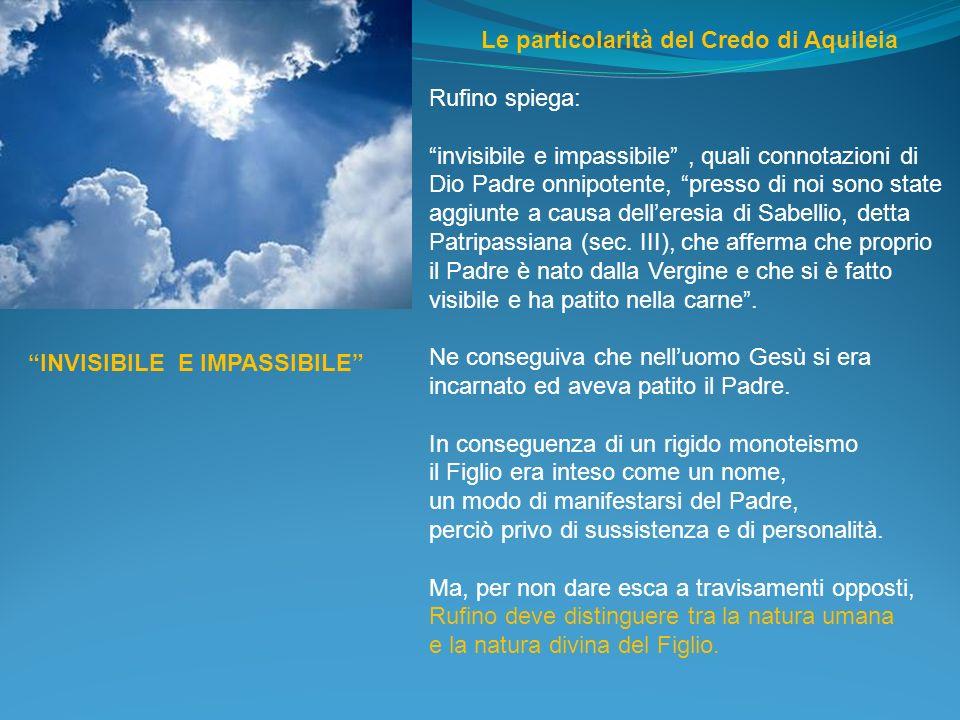 Le particolarità del Credo di Aquileia