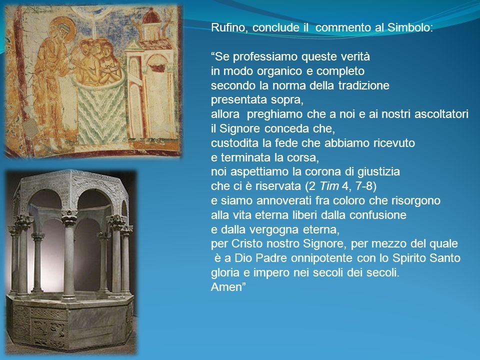 Rufino, conclude il commento al Simbolo: