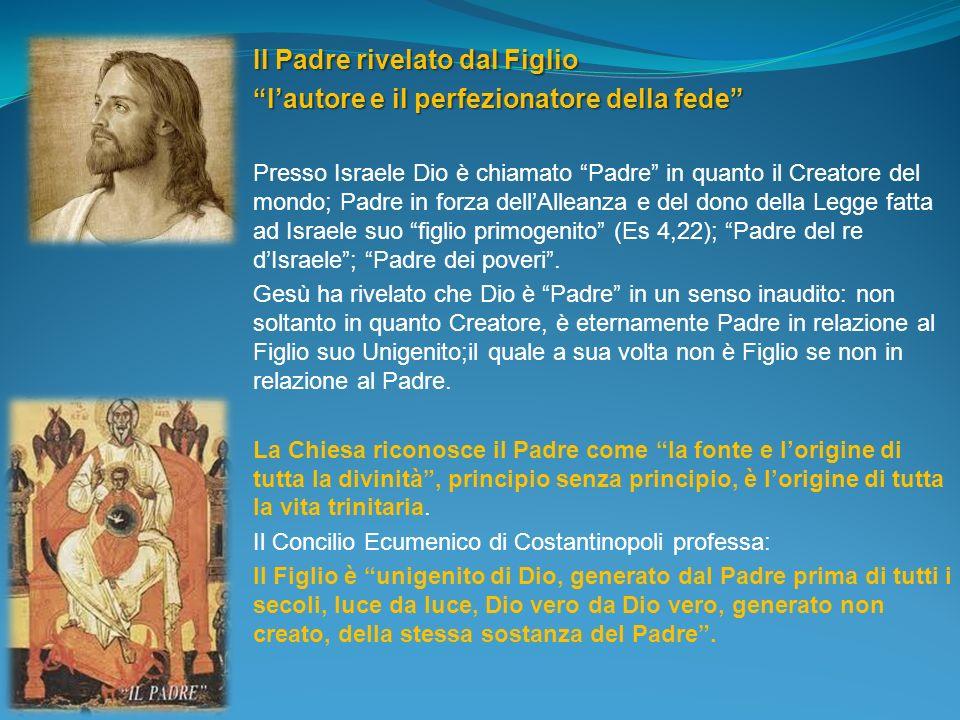 Il Padre rivelato dal Figlio l'autore e il perfezionatore della fede