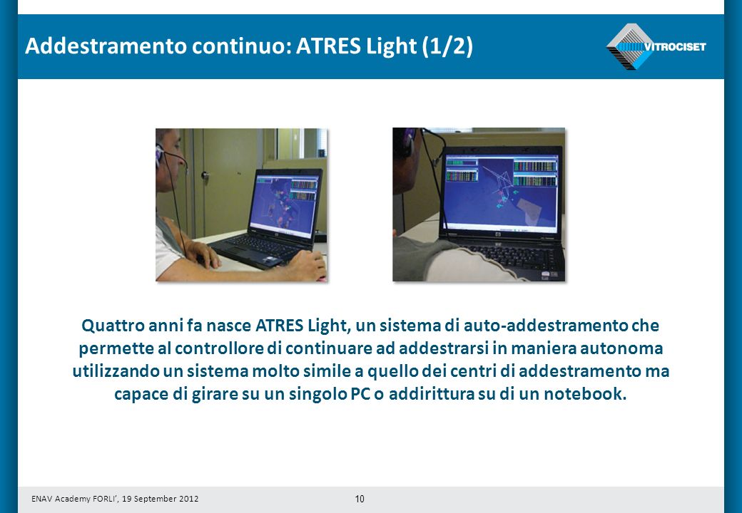 Addestramento continuo: ATRES Light (1/2)