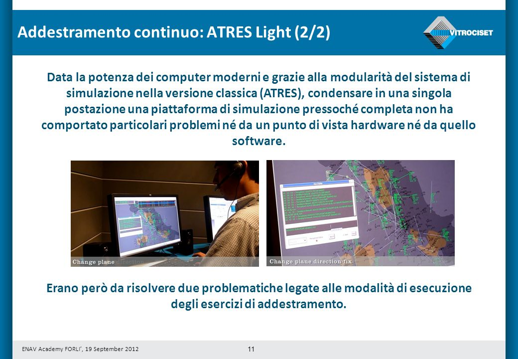 Addestramento continuo: ATRES Light (2/2)
