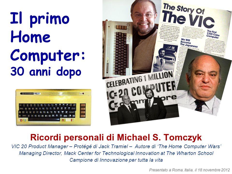 Il primo Home Computer: 30 anni dopo