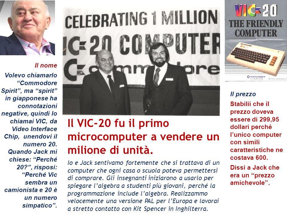 Il VIC-20 fu il primo microcomputer a vendere un milione di unità.