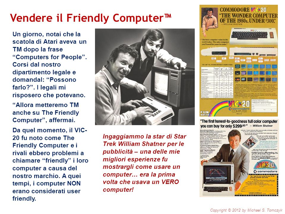 Vendere il Friendly Computer™