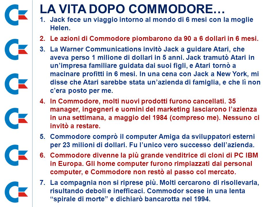 LA VITA DOPO COMMODORE…