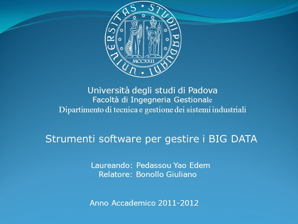 Strumenti software per gestire i BIG DATA
