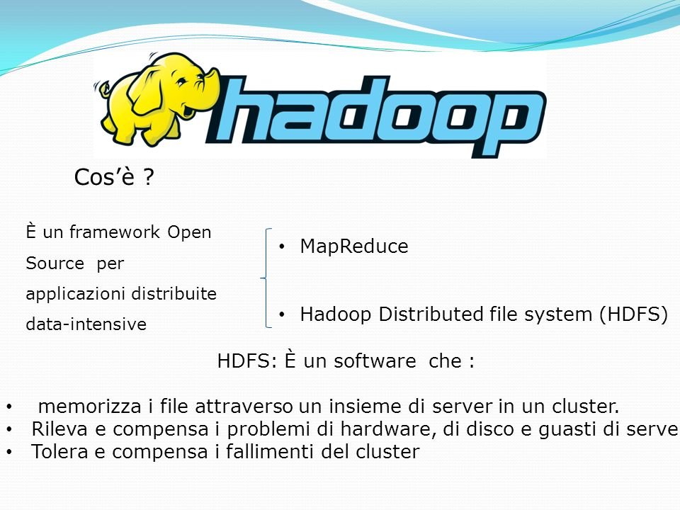 HDFS: È un software che :