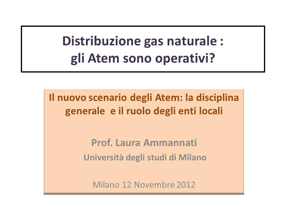Distribuzione gas naturale : gli Atem sono operativi