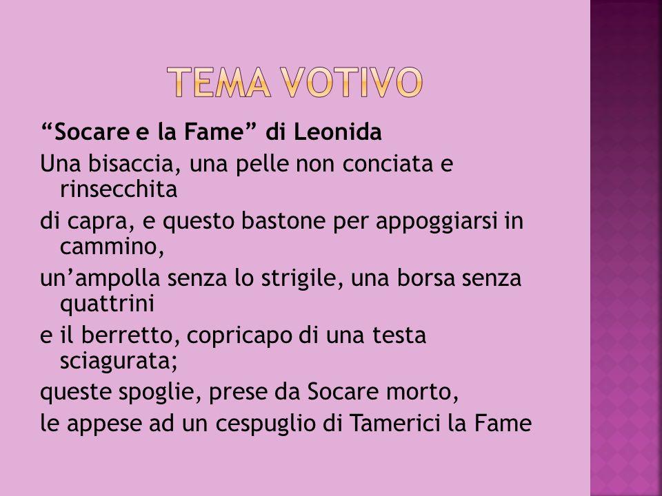 TEMA VOTIVO Socare e la Fame di Leonida