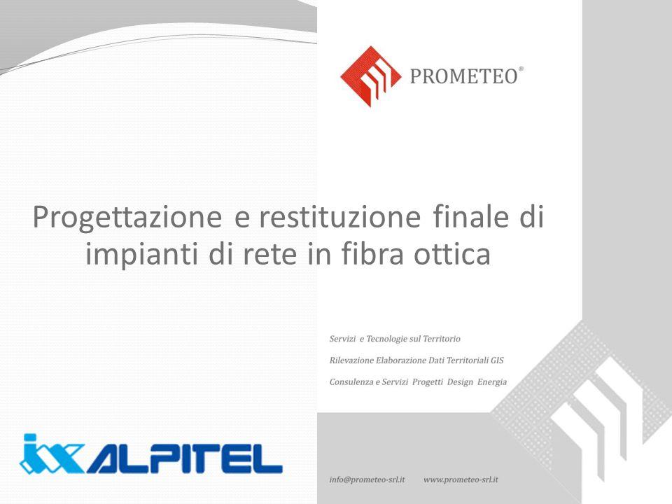 Progettazione e restituzione finale di impianti di rete in fibra ottica