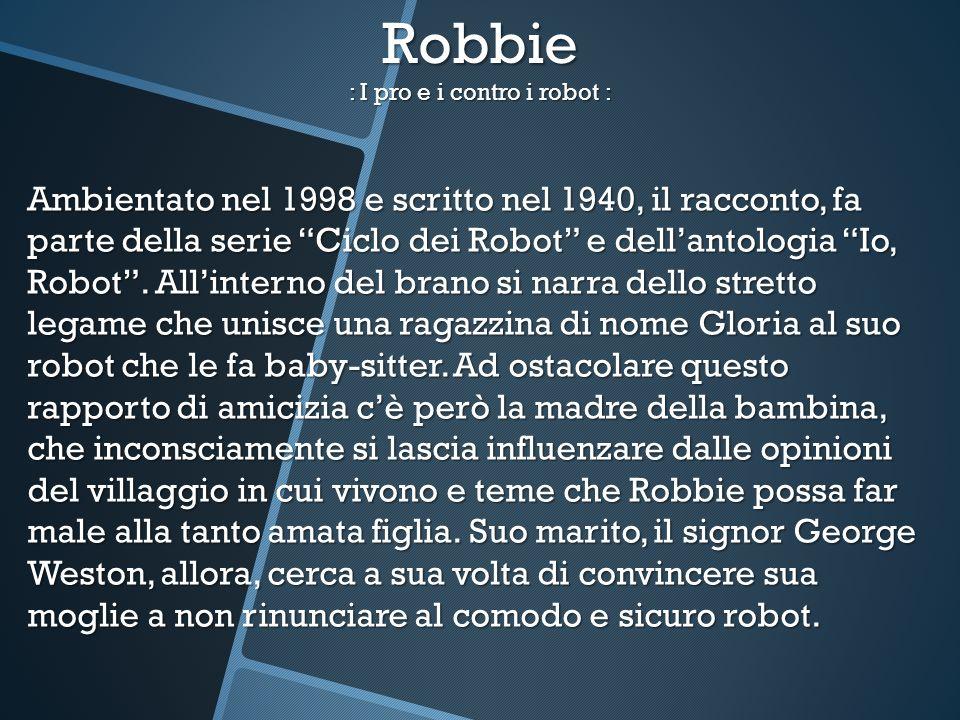 Robbie : I pro e i contro i robot :