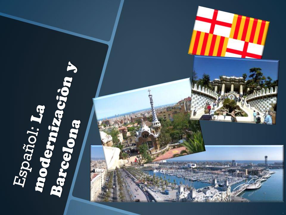 Español: La modernizaciòn y Barcelona
