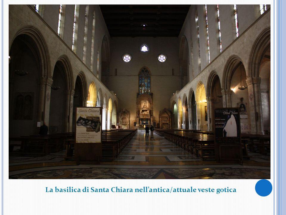 La basilica di Santa Chiara nell'antica/attuale veste gotica