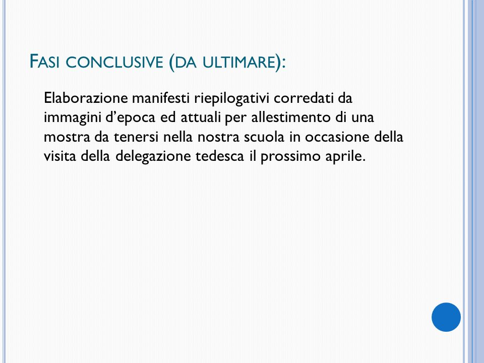 Fasi conclusive (da ultimare):