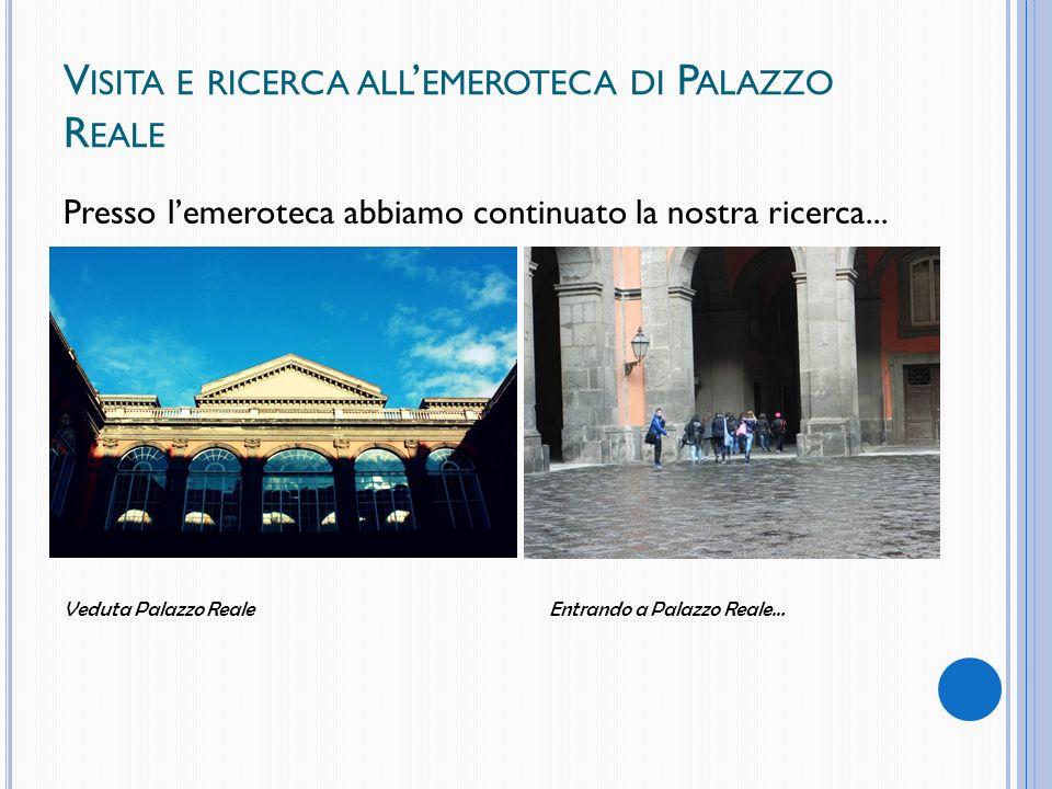 Visita e ricerca all'emeroteca di Palazzo Reale
