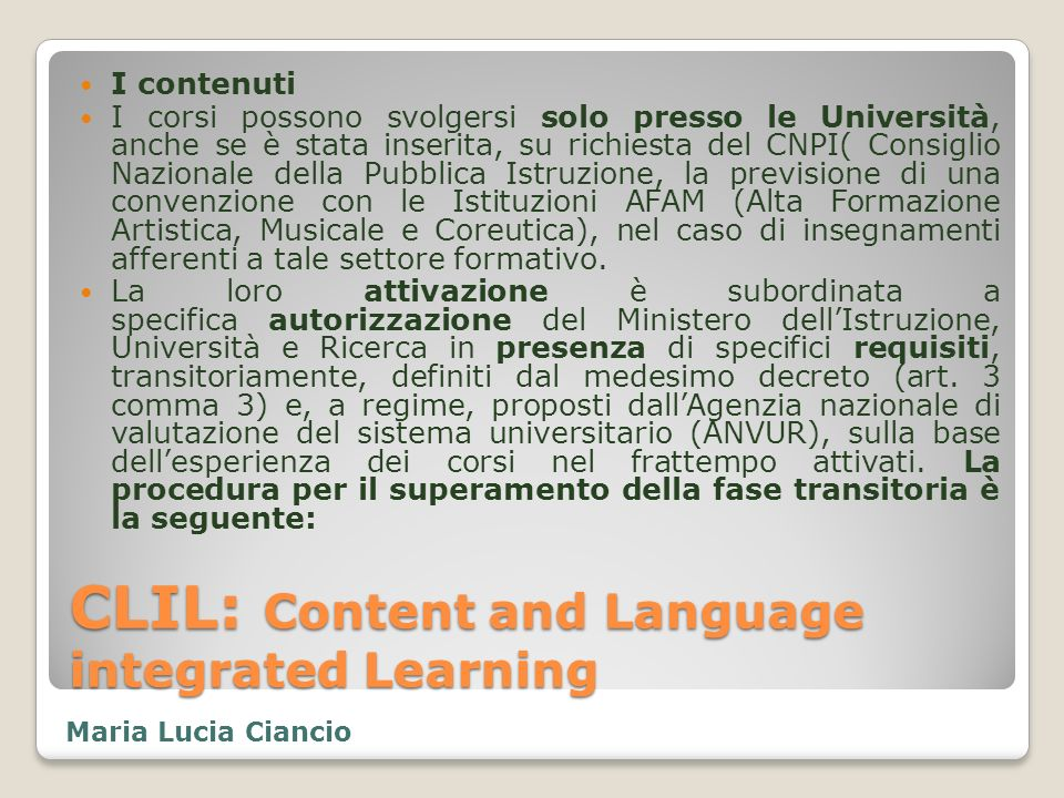 CLIL: Content and Language integrated Learning