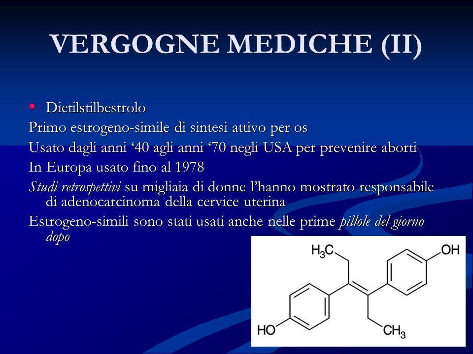VERGOGNE MEDICHE (II) Dietilstilbestrolo