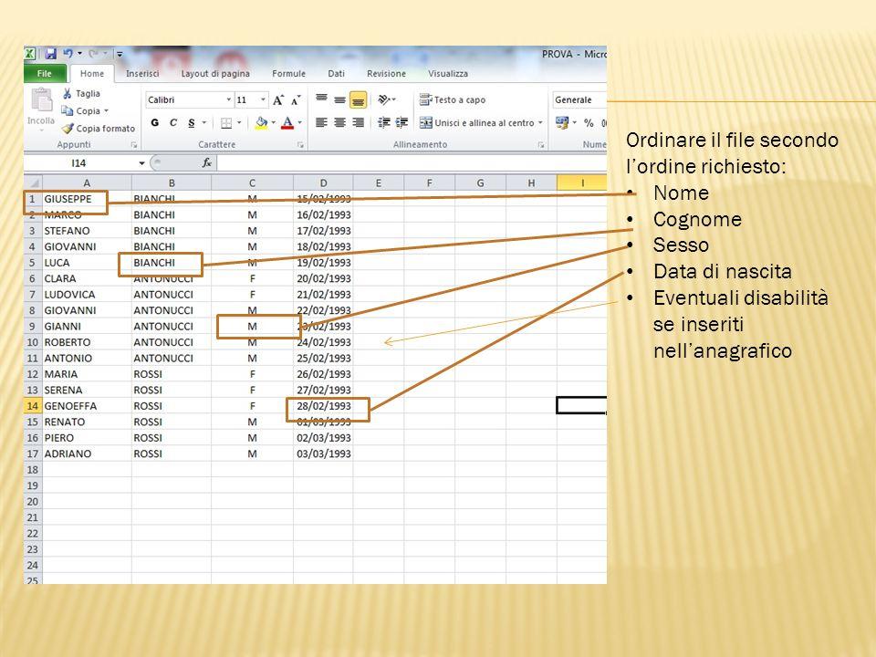 Ordinare il file secondo l'ordine richiesto: