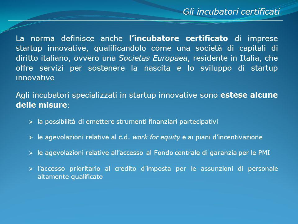 Gli incubatori certificati