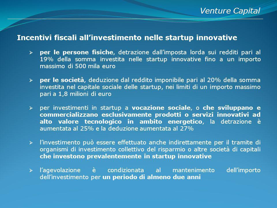 Venture Capital Incentivi fiscali all'investimento nelle startup innovative.