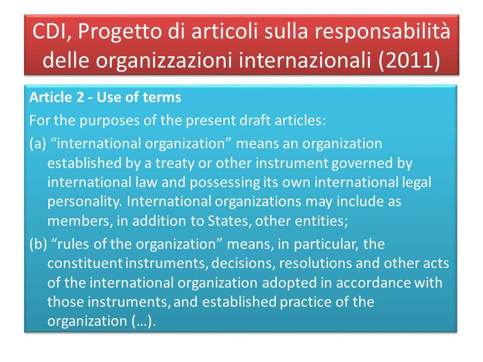 CDI, Progetto di articoli sulla responsabilità delle organizzazioni internazionali (2011)