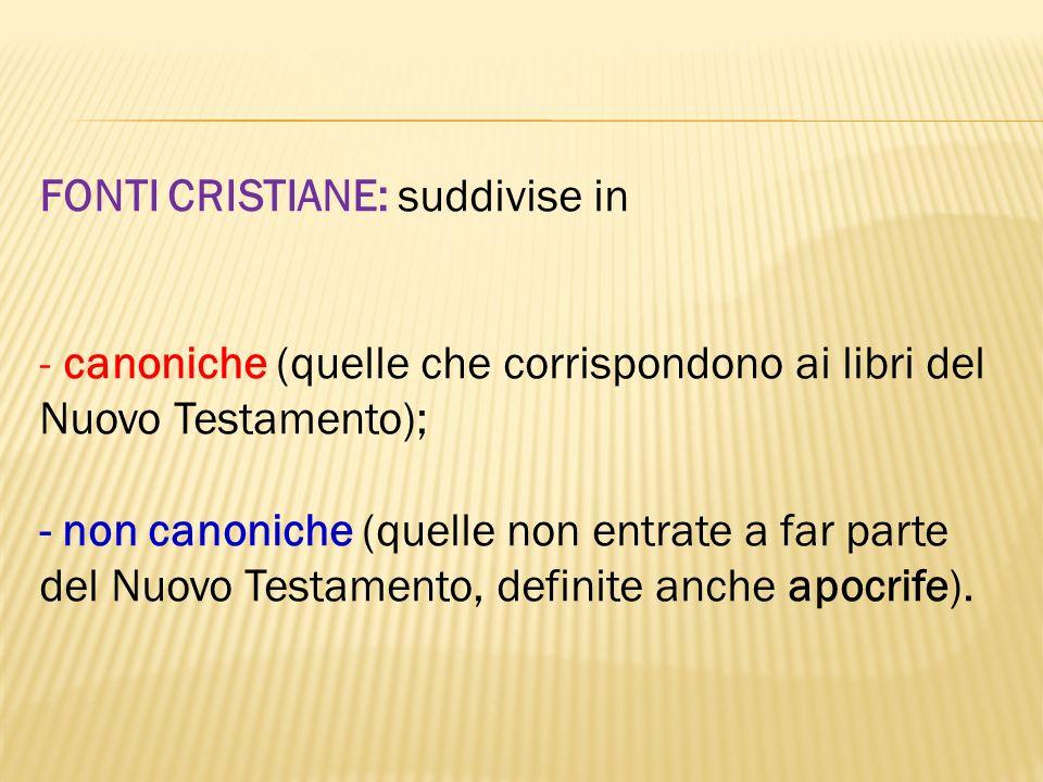 FONTI CRISTIANE: suddivise in